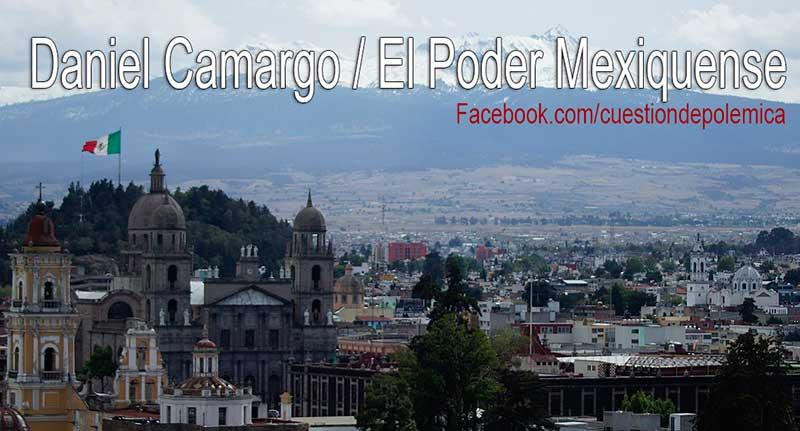 #Opinión El poder mexiquense