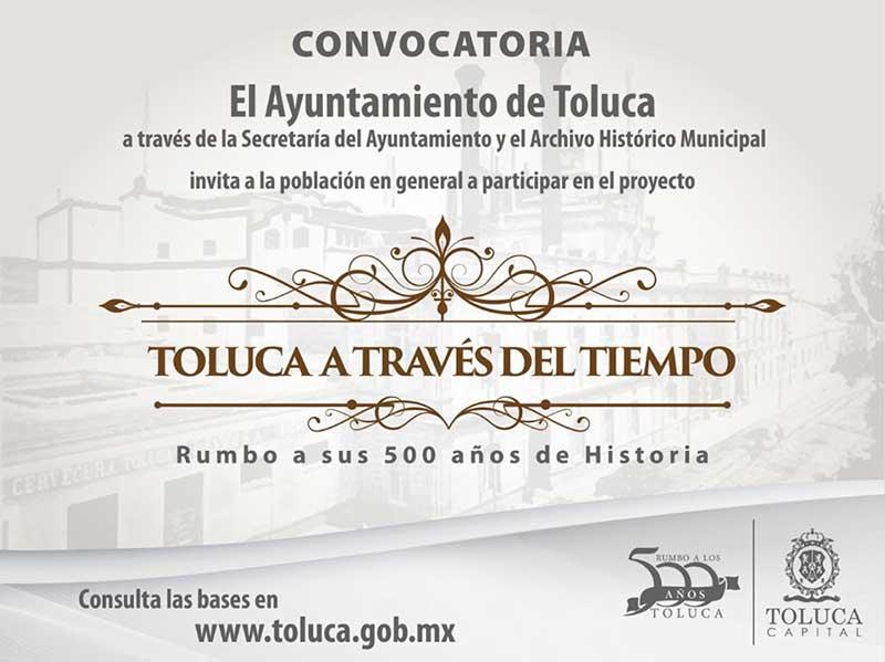 Toluca busca imágenes y documentos históricos para proyecto de los 500 años de la ciudad