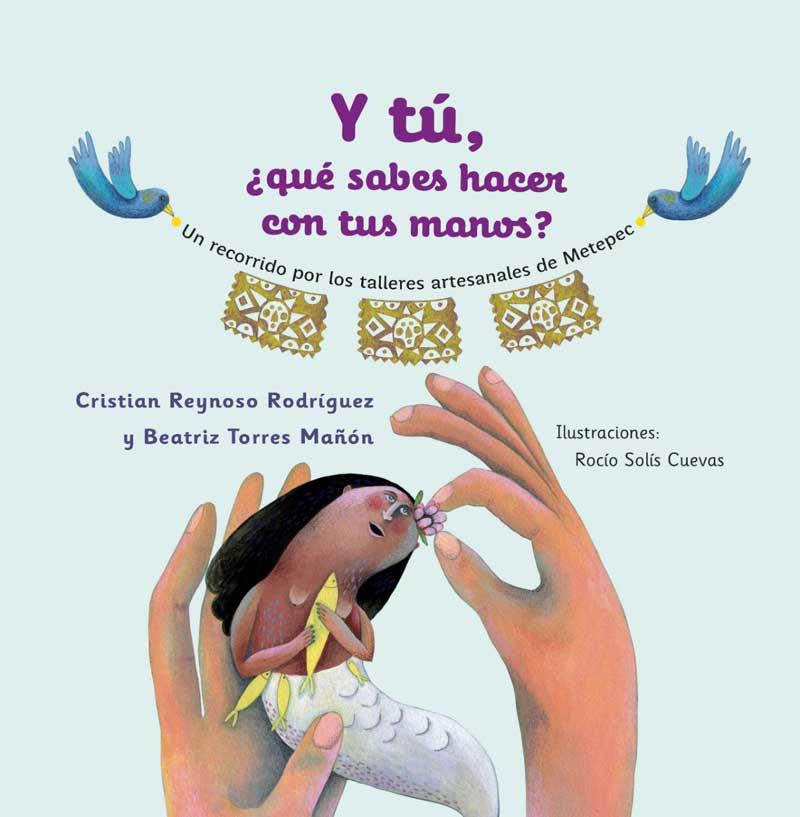 Invitan a conocer historia de Metepec a través de la literatura infantil y juvenil