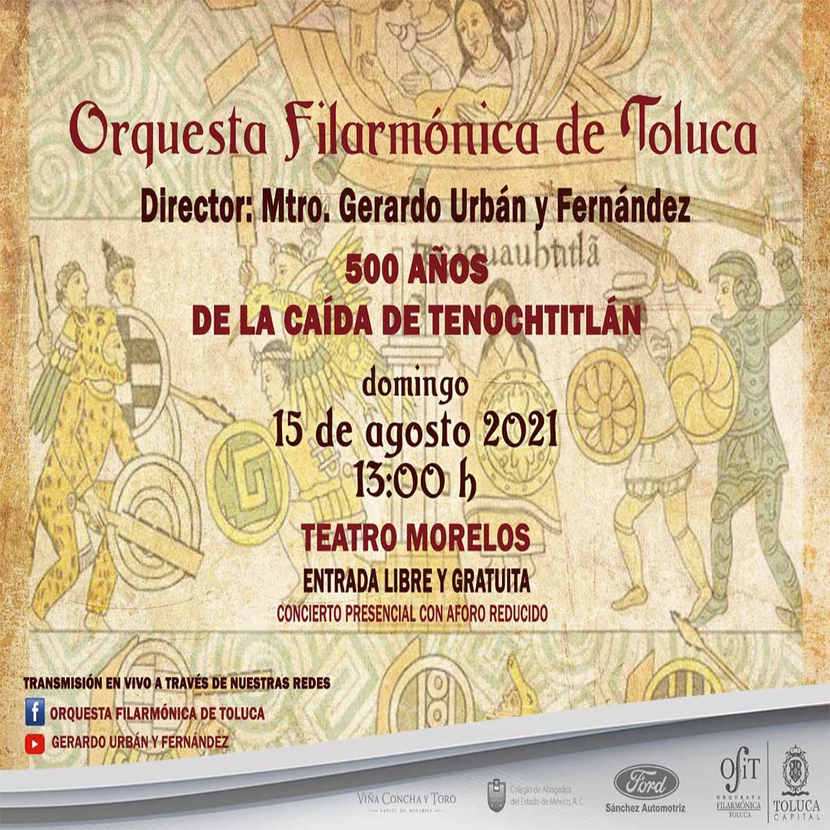 Recital en Toluca para celebrar 500 años de la caída de Tenochtitlán