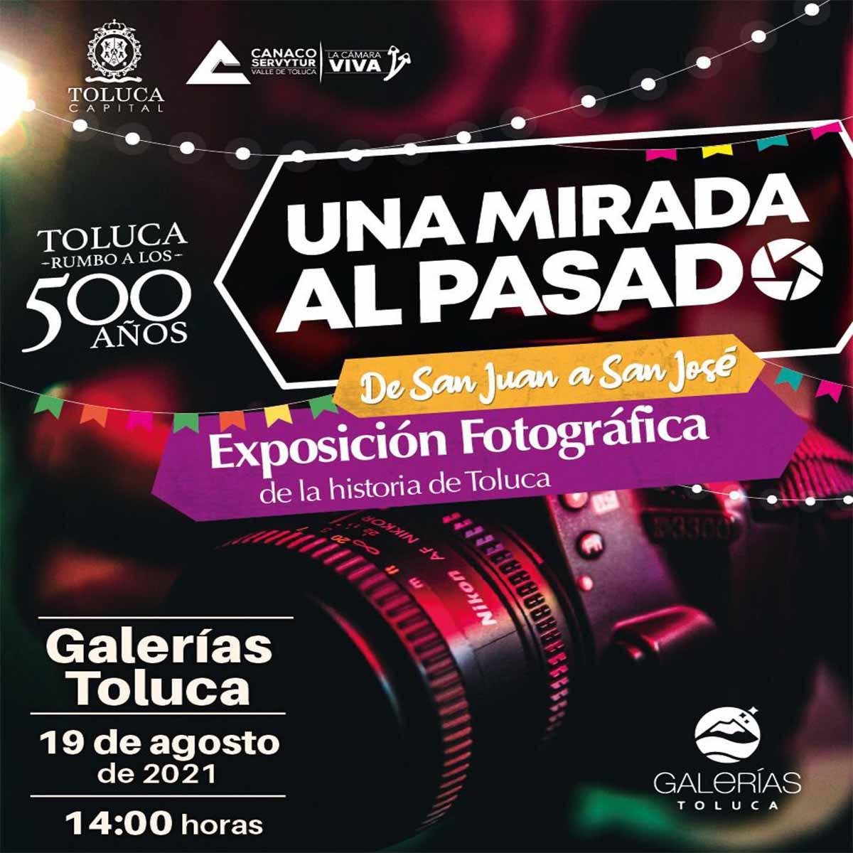 """Conoce la exposición fotográfica """"Una mirada al pasado"""" en Toluca"""